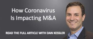Dealmakers Share Perspective On How Coronavirus Pandemic Is Impacting Their World